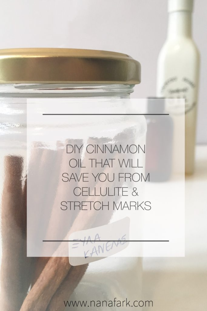 DIY Cinnamon Oil That Will Save You From Cellulite & Stretch Marks